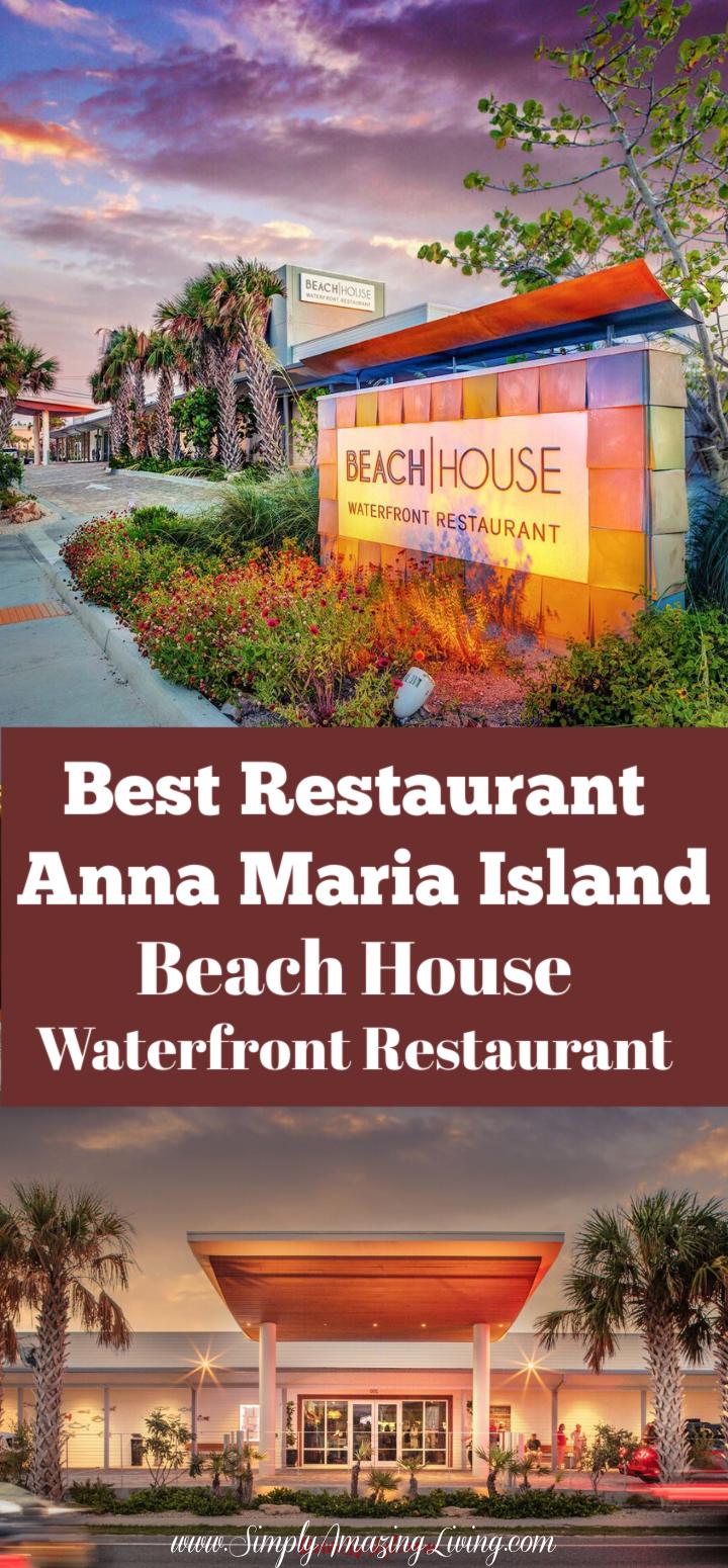 Waterfront Dining At Its Best Beach House Anna Maria Island Fl Beach House Restaurant Anna Maria Island Waterfront Dining