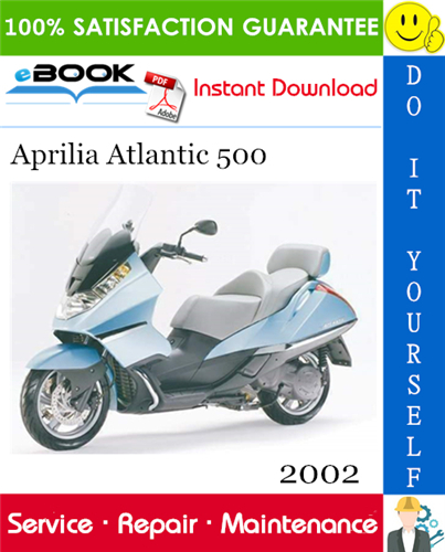 2002 Aprilia Atlantic 500 Motorcycle Service Repair Manual Aprilia Repair Manuals Repair