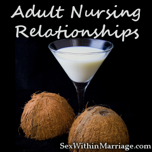 Confirm. Adult nursing relationship pics