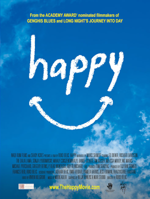 "Happy Movie Poster - check out the documentary ""HAPPY"" - learn how people can be happy in the most dire of circumstances"