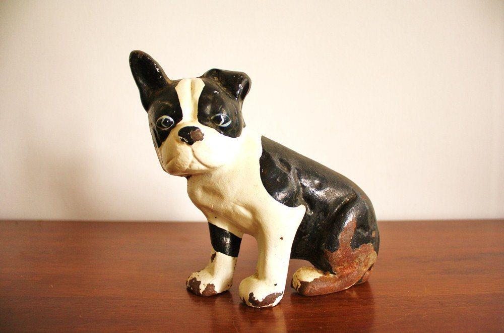 Antique cast iron Boston Terrier doorstop. - Antique Cast Iron Boston Terrier Doorstop. BT's, Etc. Pinterest