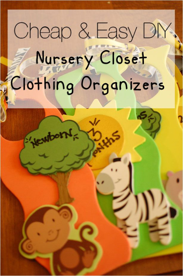 Cheap and Easy DIY Nursery Closet Clothing Organizers
