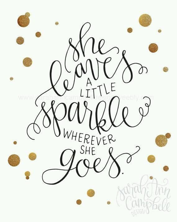 For The Cly Fabulous Sparkly Las In Your Life This Kate Spade Quote Captures Essence Of Those Charismatic People You Know And