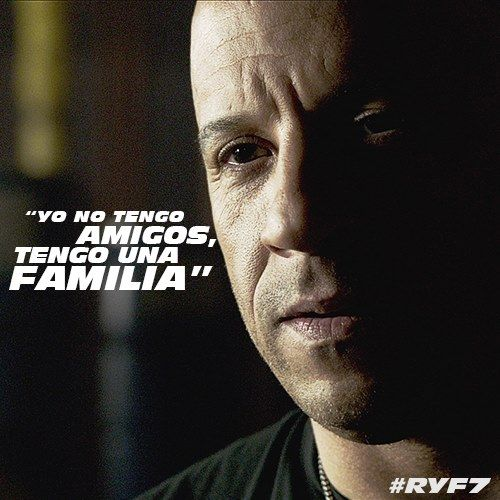 Yo No Tengo Amigos Tengo Una Familia I Don T Have Friends I Have A Family Ff7 Fam Frases Rapido Y Furioso Rapidos Y Furiosos 8 Toretto Rapido Y Furioso
