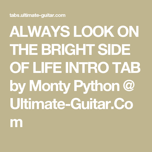 Always Look On The Bright Side Of Life Intro Tab By Monty Python