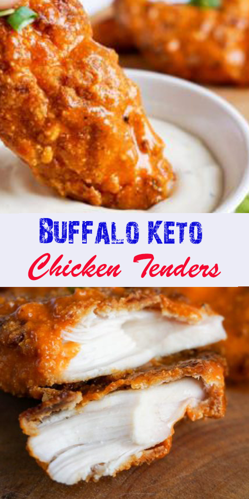 Buffalo Keto Chicken Tenders - All About Health Food Recipes - All About Health Food Recipes #ketodinnerrecipes