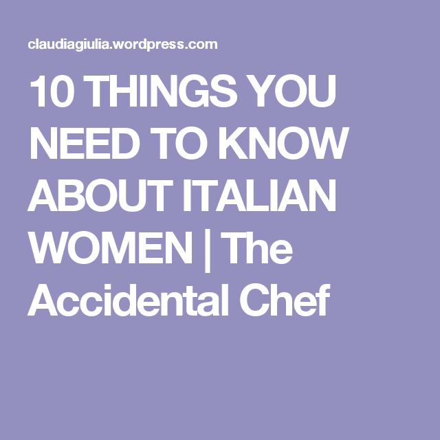 Things To Know About Italian Women