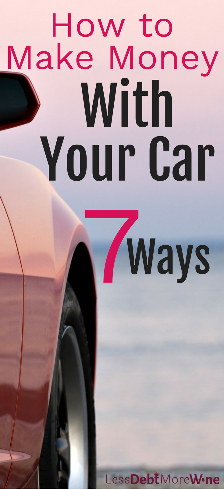 7 Ways to Make Money With Your Car   Car side, Extra money and ...