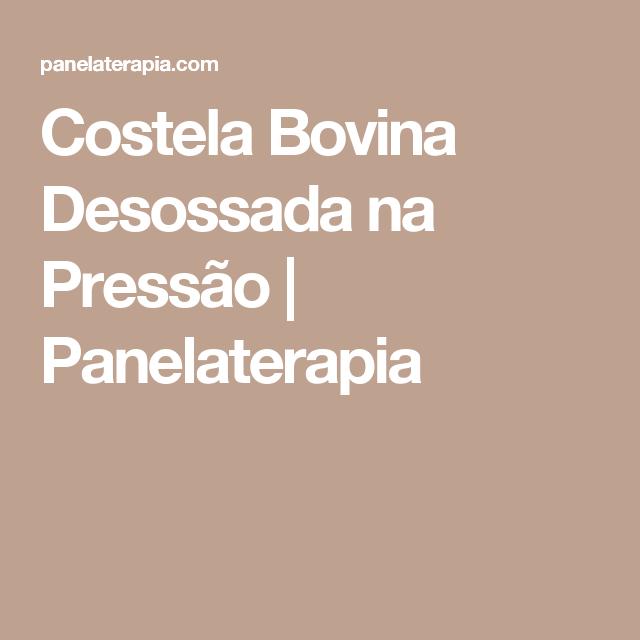 Costela Bovina Desossada na Pressão  |   Panelaterapia