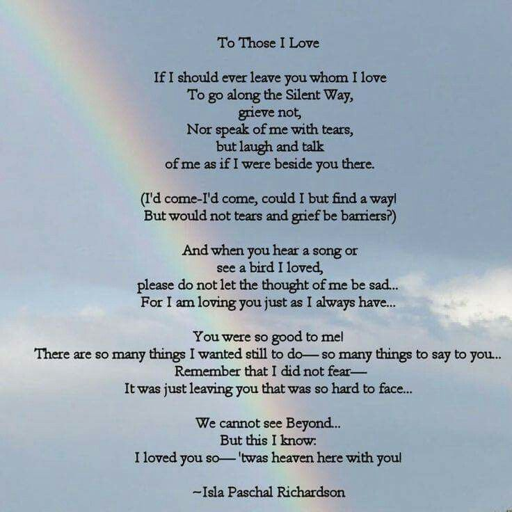To Those I Love If I Should Ever Leave Quotes Poems Poems