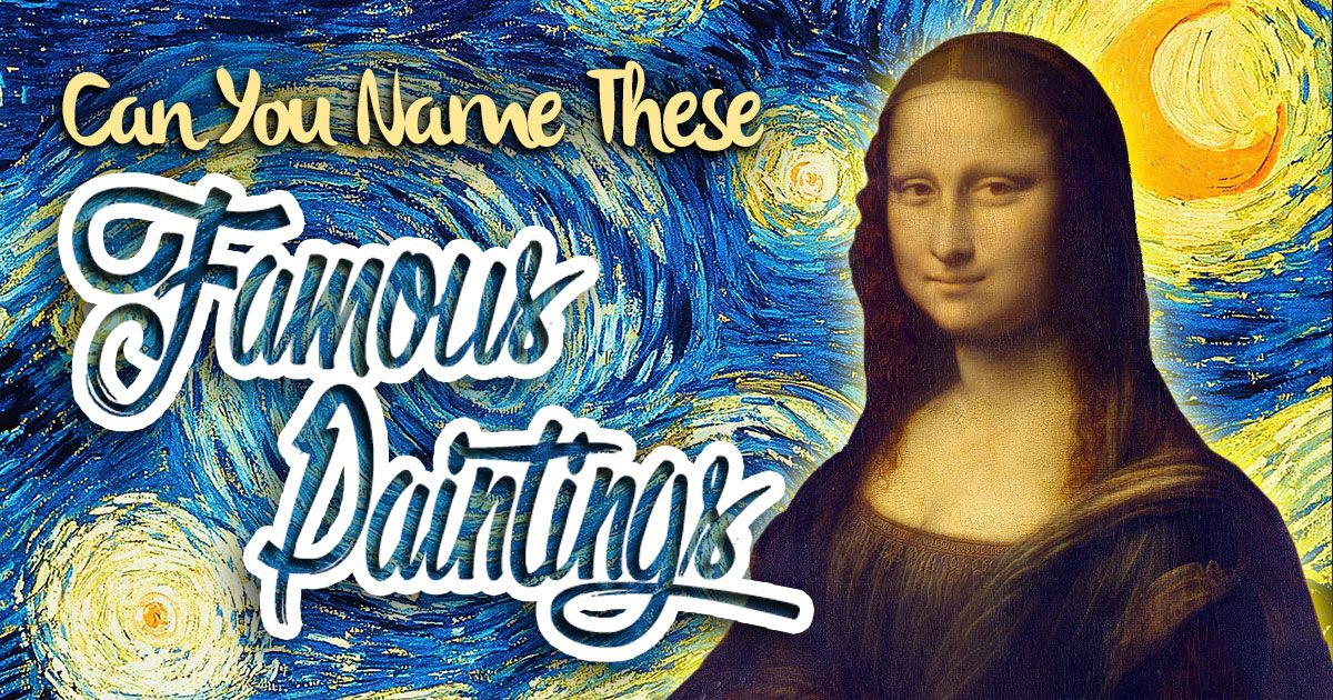 Can you name these famous paintings history for kids