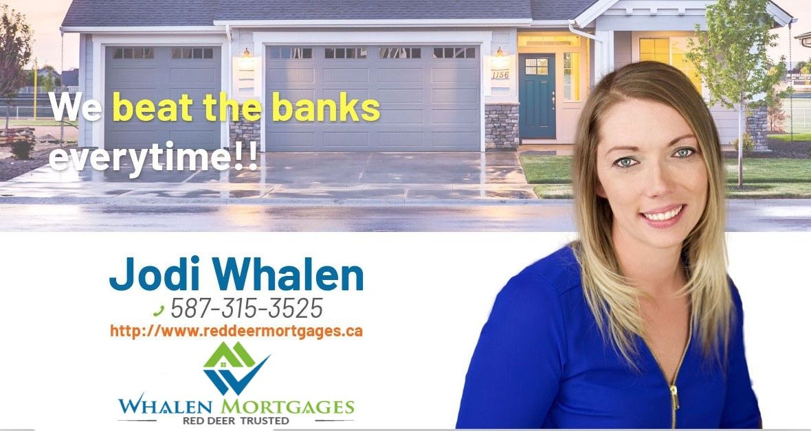 At red deer whalen mortgages we understand it can be