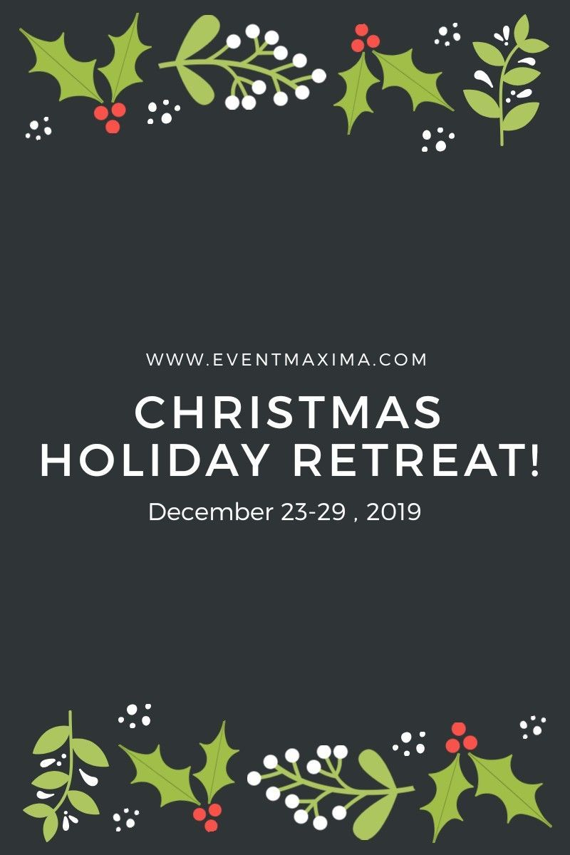 Christmas Holiday Retreat Get Ready For Christmas Holiday Retreat Christmas Is A Time To Relax An In 2020 Christmas Holidays Holiday Retreat Christmas Information