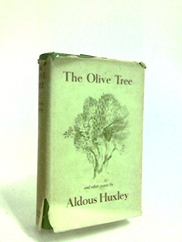The Olive Tree And Other Essays By Aldous Huxley Books Books Oh