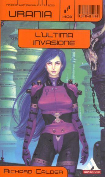 1409  L'ULTIMA INVASIONE 11/3/2001  THE TWIST (1999)  Copertina di  Paolo Barbieri   RICHARD CALDER