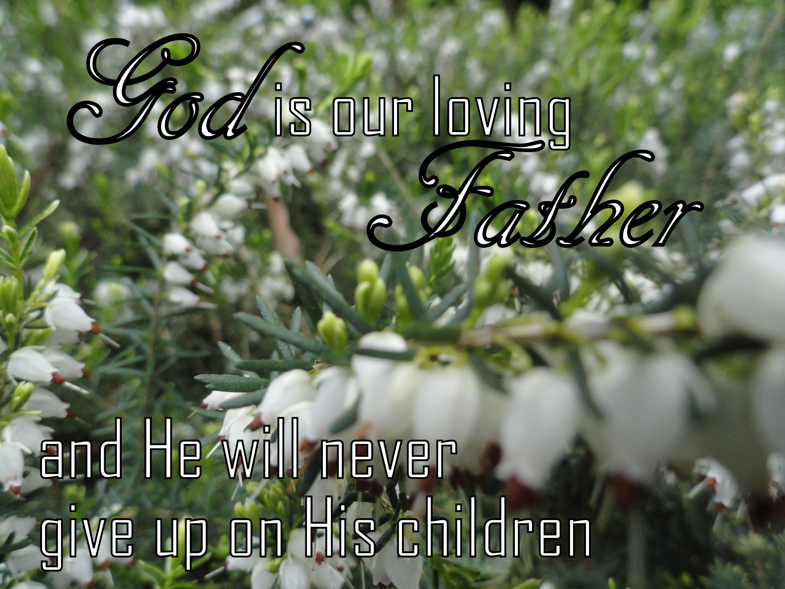 God is our loving Father