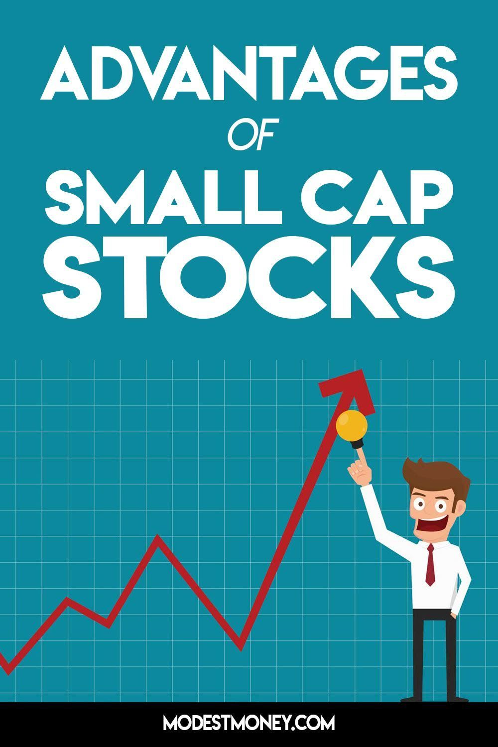 Advantages of Small Cap Stocks | Small caps, Investing money