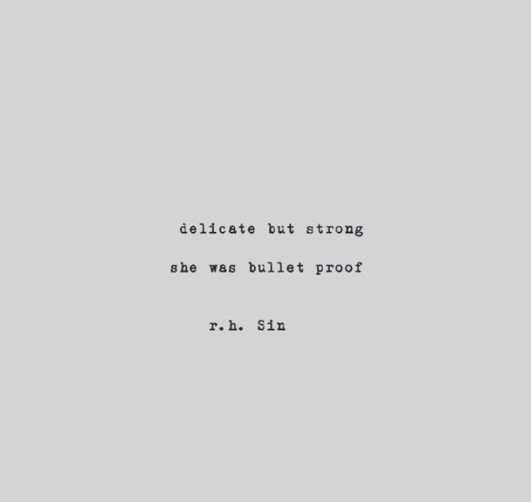 Delicate But Strong Quotes To Live By Quotes Delicate