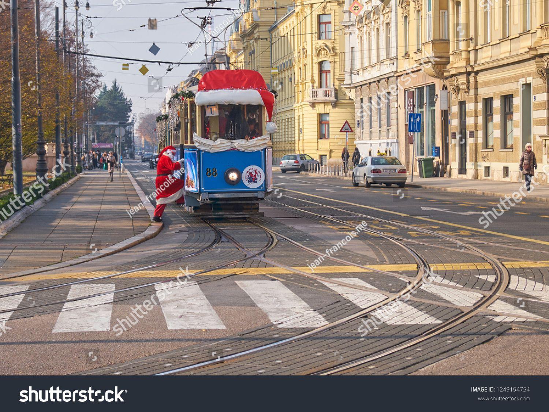 Zagreb Croatia December 2 2018 Santa Claus Tram As Part Of The Advent Market Celebration Going Through The Streets Santa B Zagreb Croatia Zagreb Croatia