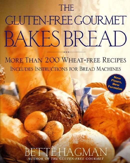 The Gluten Free Gourmet Bakes Bread Cookbooks 4 Ppl Who