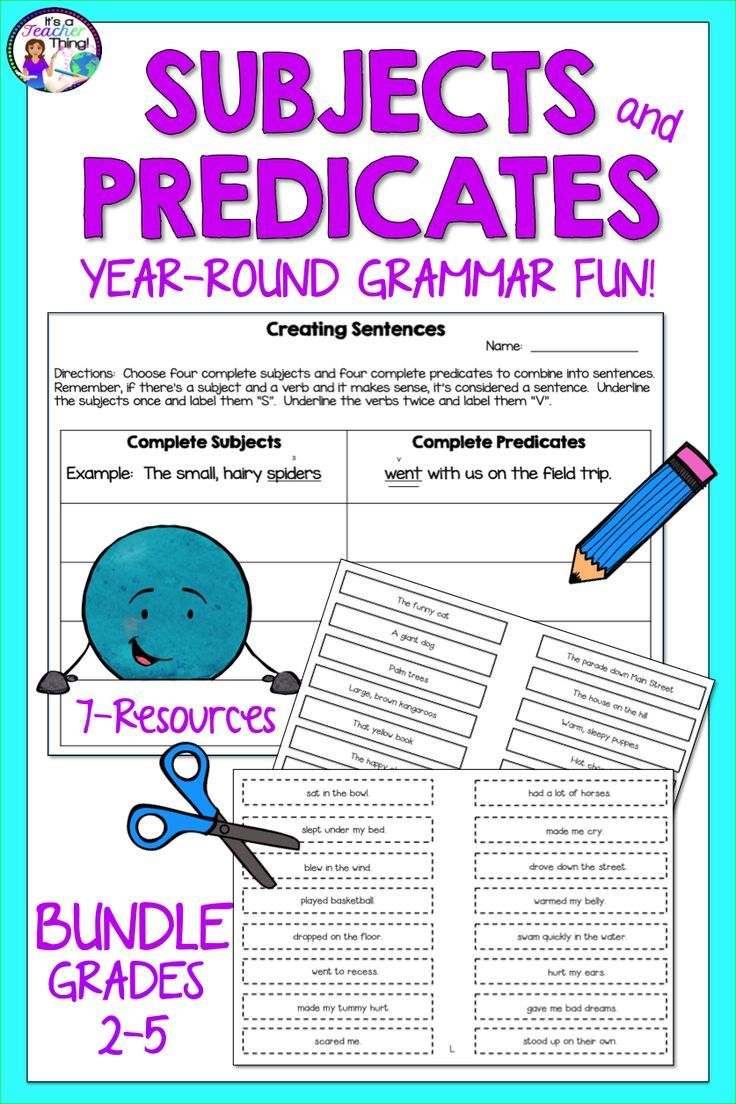 Subject And Predicate Activities Bundle For Year Round Grammar Fun Subject And Predicate Predicates Third Grade Math Worksheets