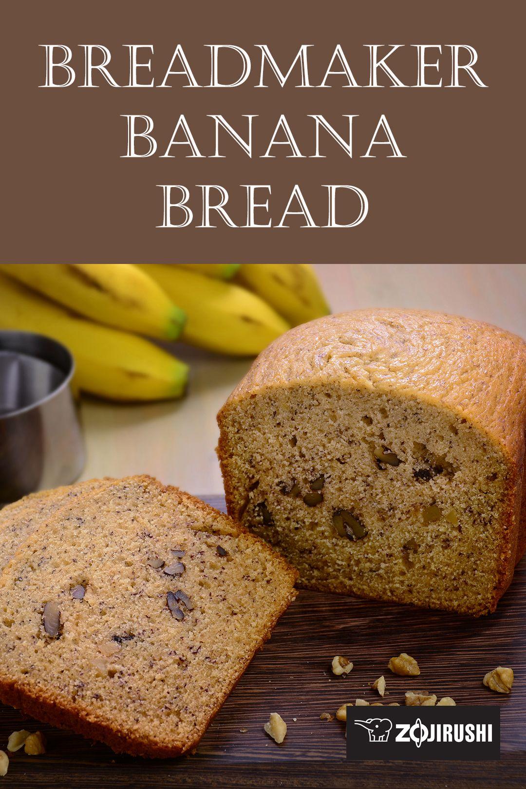 Easy Breadmaker Banana Bread Bread Maker Recipes Bread Maker Banana Bread Bread Recipes Sweet