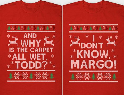 Buy the Todd and Margo Couples T-Shirts and Christmas Vacation
