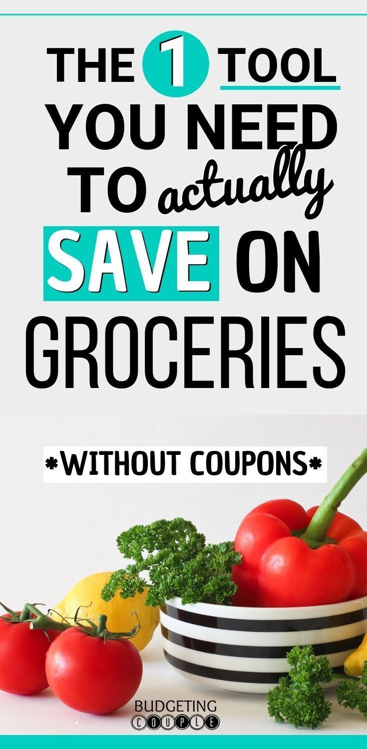The 1 Tool You Need To Save Money On Groceries