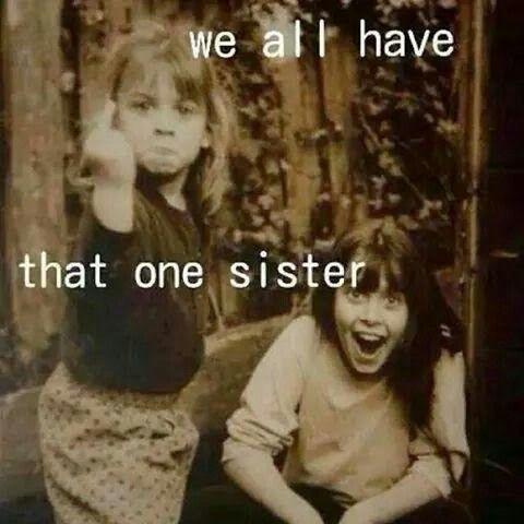 Lol sisters mhm