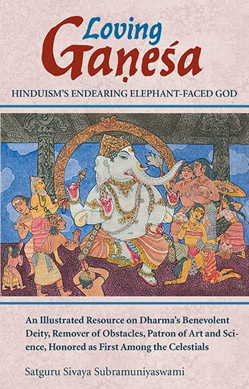 """""""Loving Ganesha: Hinduism's Endearing Elephant-Faced God"""" by Satguru Sivaya Subramuniyaswami is an excellent compendium of history, lore, recipes and sacred practices to honor Lord Ganesh"""