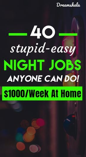41 Genuine Late Night Work From Home Jobs For Ever