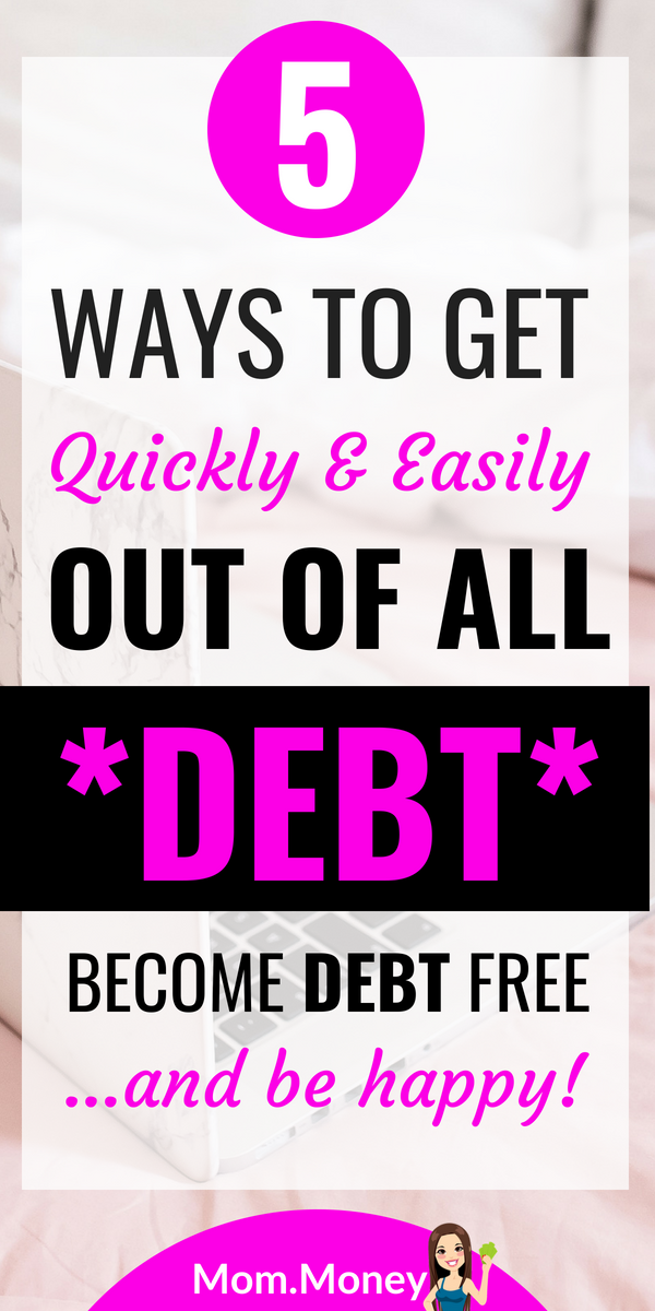 Be Debt Free Happy Now How To Get Out Of Debt Quickly Easily Debt Free Credit Cards Debt Paying Off Credit Cards