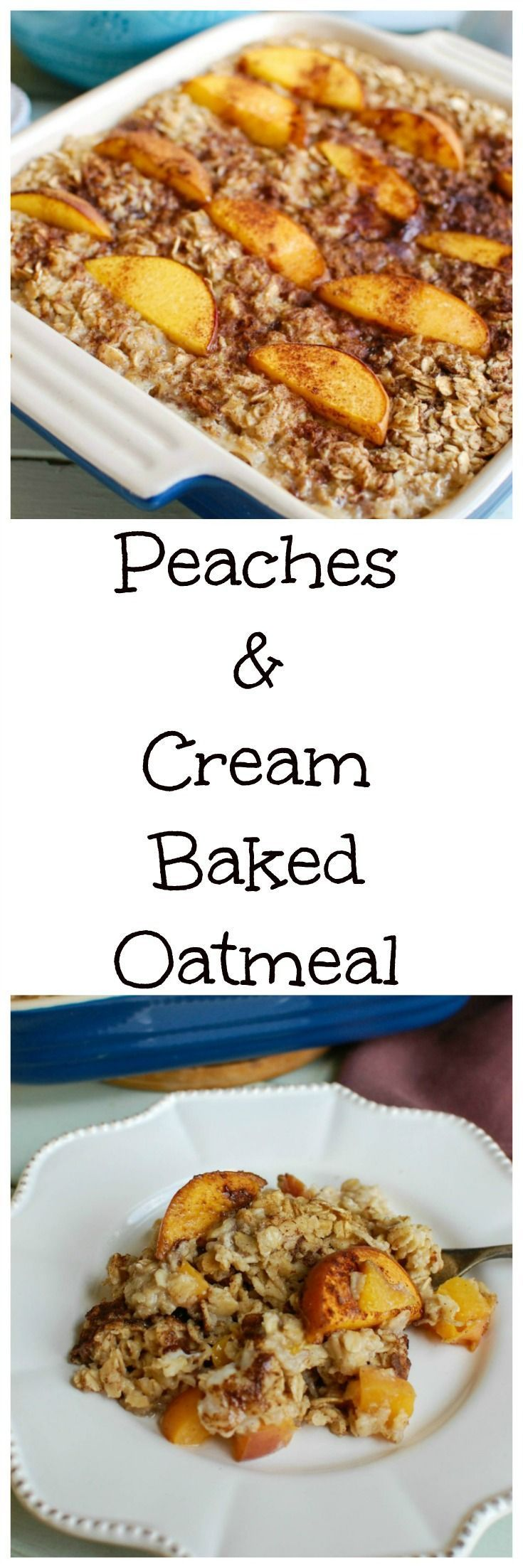 and Cream Baked Oatmeal Peaches and Cream Baked Oatmeal mixes oats and sweet peaches that are baked together in this hearty and comforting breakfast dish.   You can substitute other fruits for the peaches–like bananas or berries.  Serve it alone, or top it with milk or Greek yogurt. // A Cedar SpoonPeaches and Cream Baked Oatmeal mixes oats an...