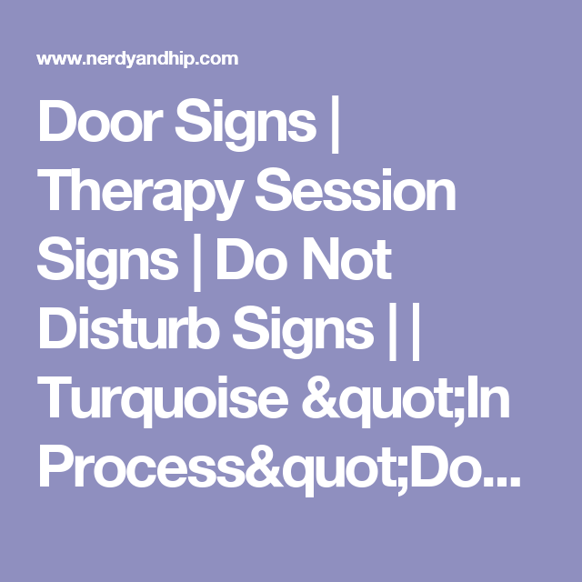 door signs therapy session signs do not disturb signs
