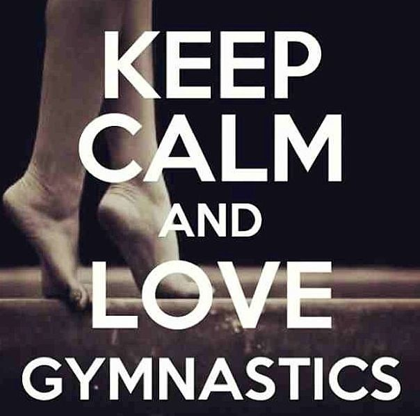 Keep calm and LOVE gymnastics.