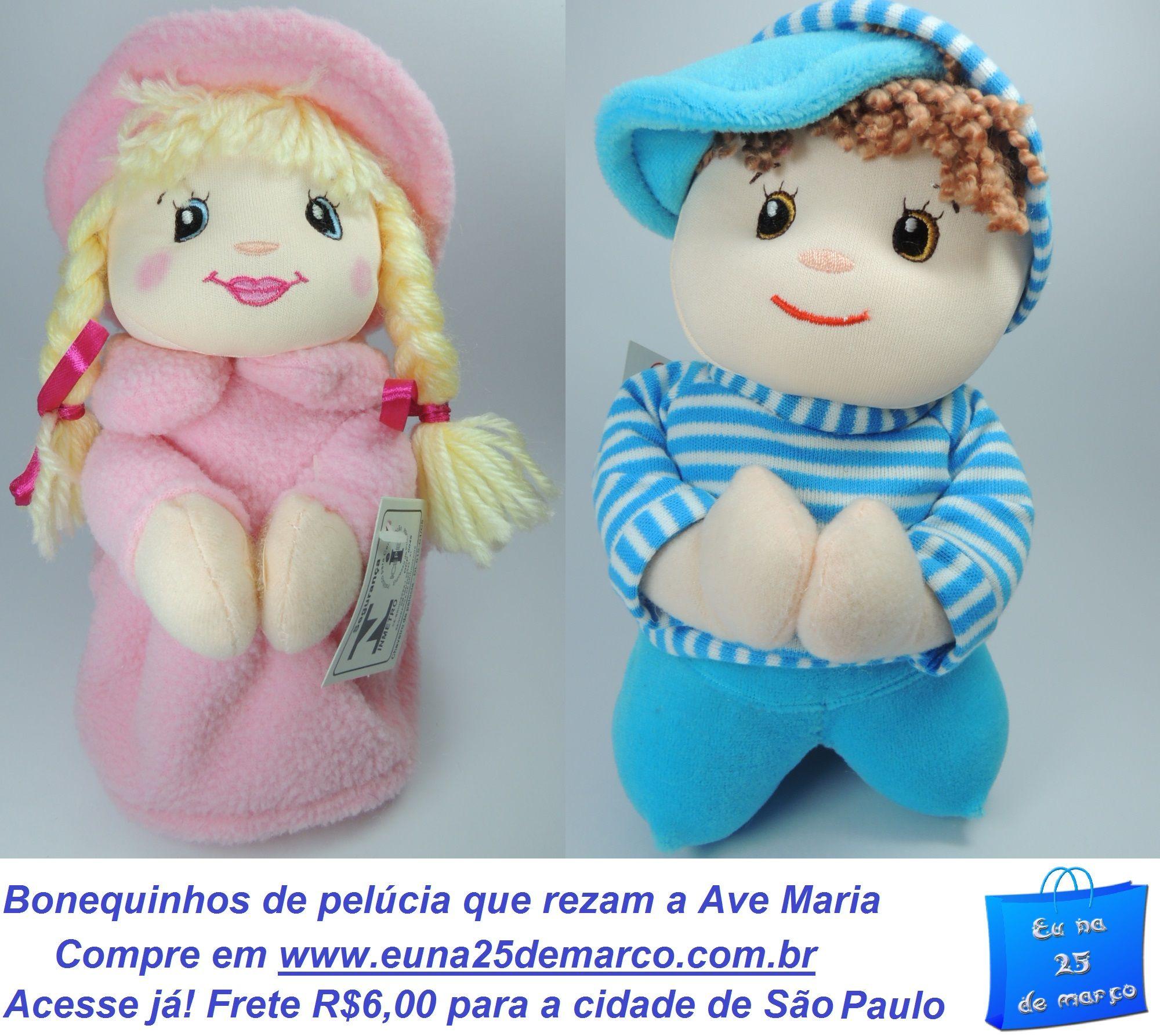 Bonequinho e bonequinha que rezam a Ave Maria vendidos em http://www.euna25demarco.com.br/pelucia.html