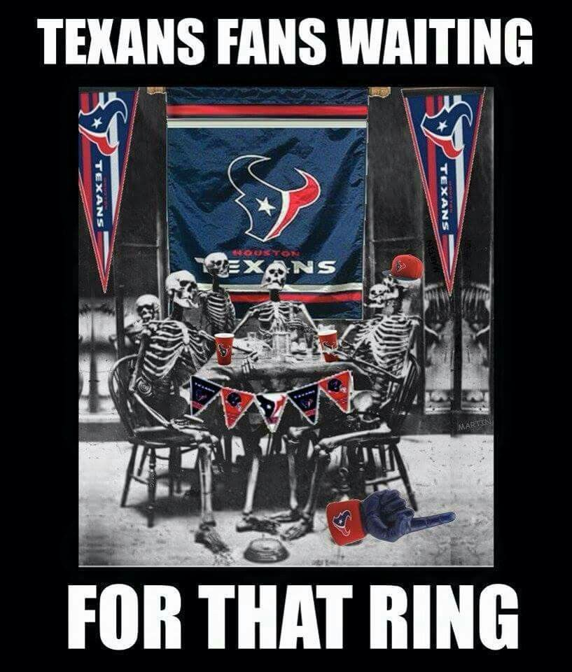 Texans Follow Www Printmeme Com For More Funny Memes Turned