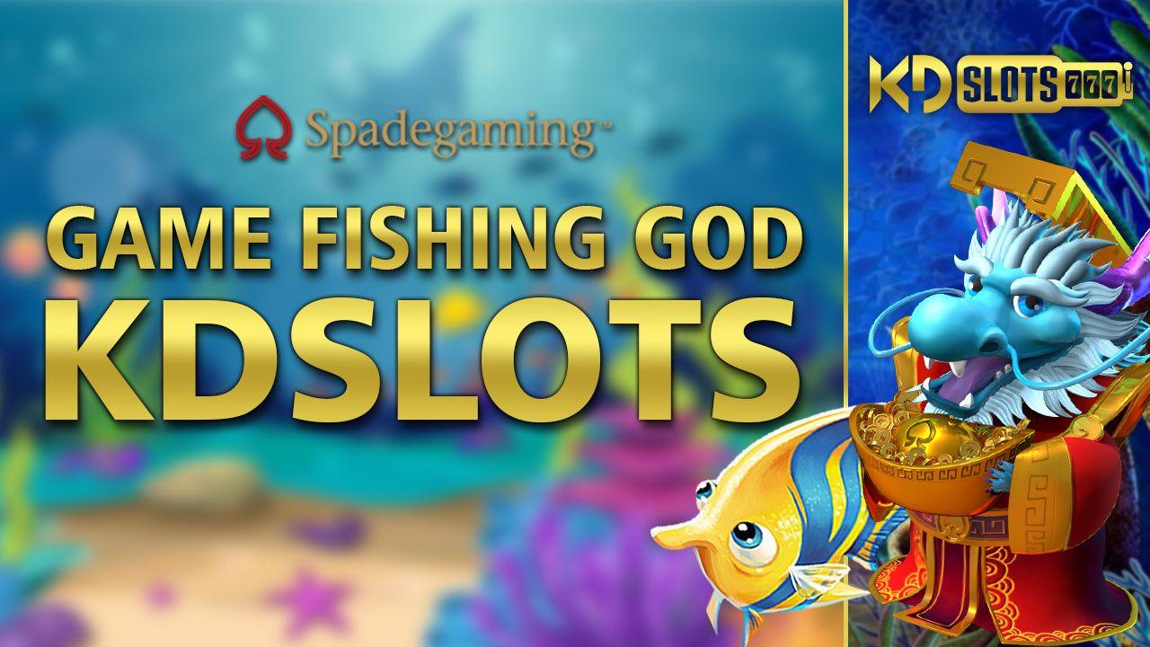 Game Fishing God Kdslots Main Game Slots Game