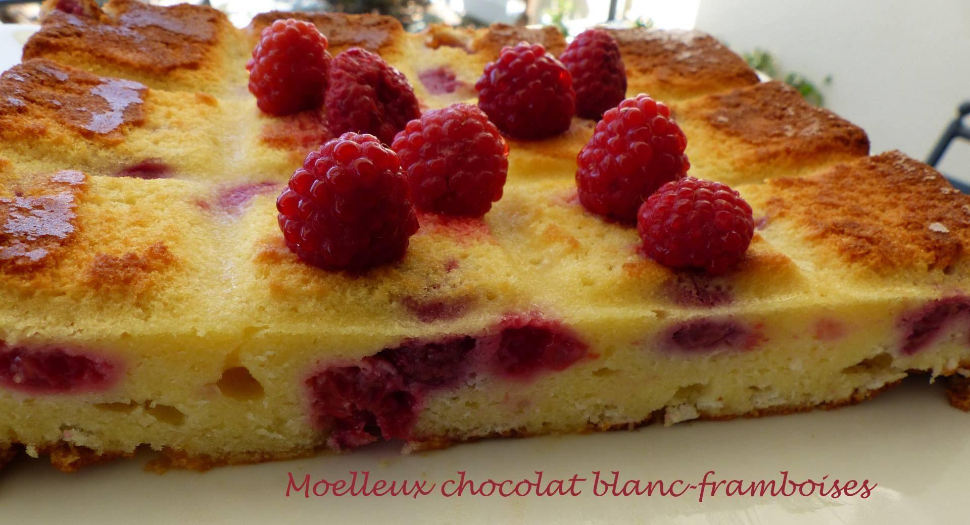 Moelleux chocolat blanc-framboises P1180463 R   Moelleux ...