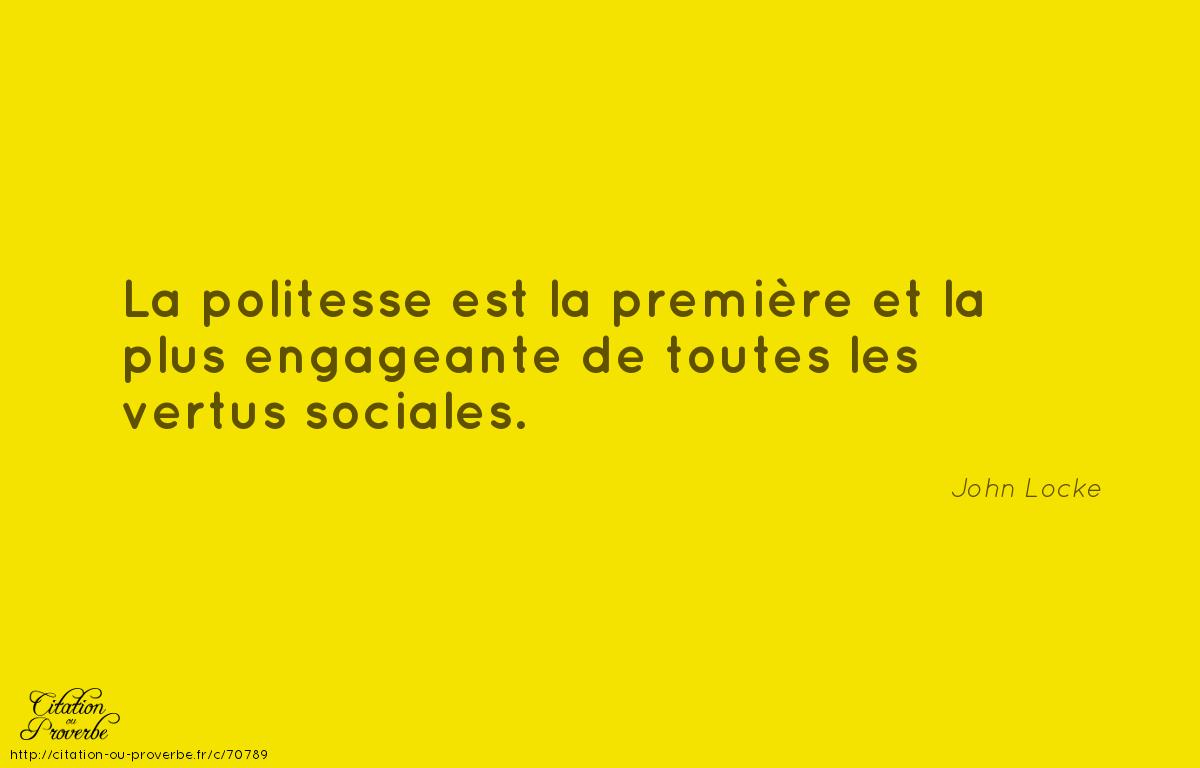 Citation De John Locke Ce Qu Ils Disent Sur La Politesse