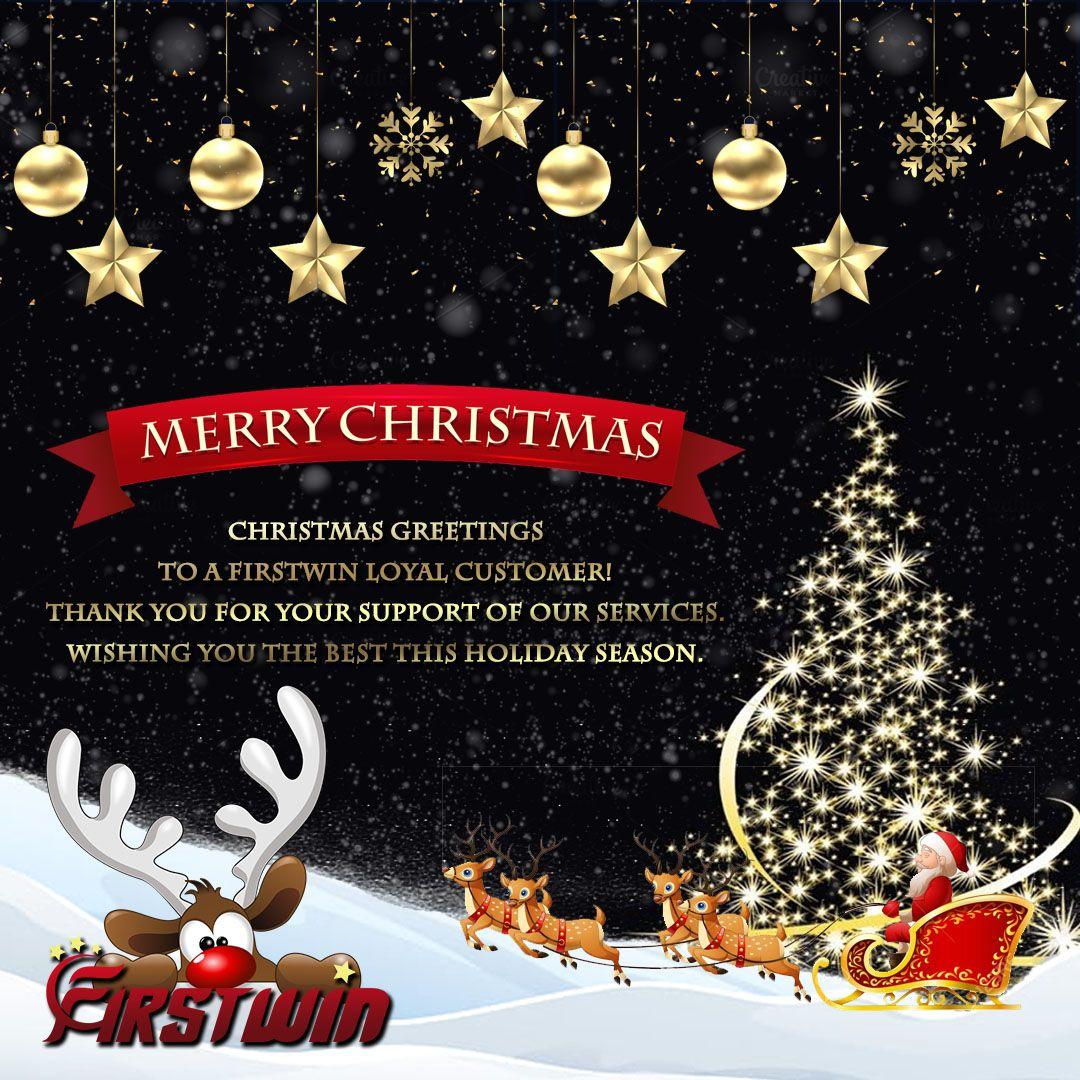 Christmas greetings to a Firstwin loyal customer! Thank