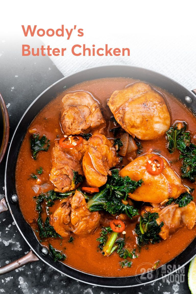 Healthy Butter Chicken Recipe 28 By Sam Wood Recipe Butter Chicken Healthy Butter Chicken Recipe Recipes
