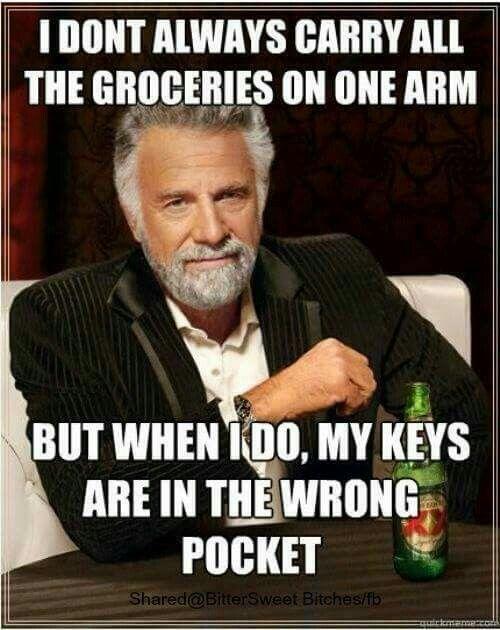 Keys In Wrong Pocket Funny Quotes Funny Memes Jokes Hilarious Haha Funny