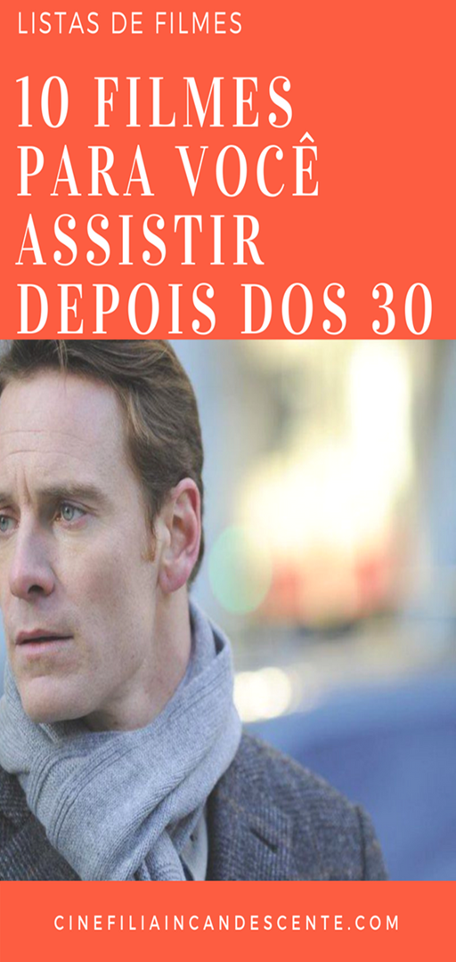 Top10: Dez Filmes Para Você Assistir Depois dos 30 ...