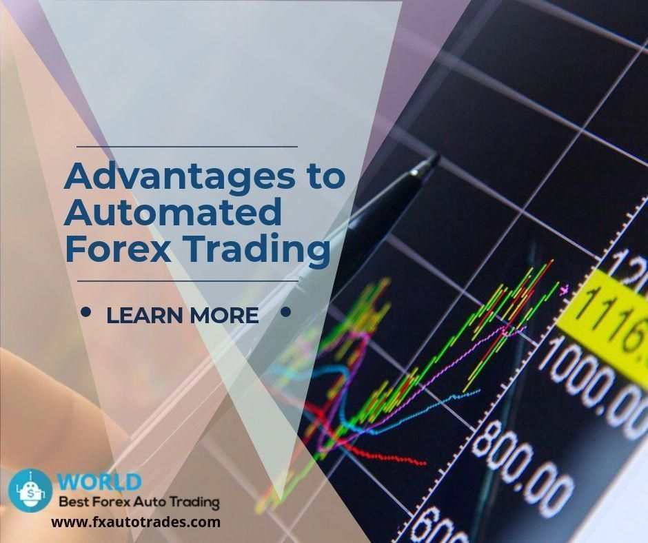 Benefits Of Automated Forex Trading Software Becoming A Forex