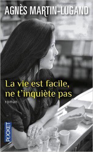 Telecharger La Vie Est Facile Ne T Inquiete Pas De Agnes