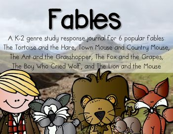 "Fables are so much fun to teach, and students really enjoy them. Even at a young age, I have found that students are skilled at finding ""the moral of the story"". After reading a fable, I like to have my students complete a response page in their Fable Journal. Included in this packet are a cover page, as well as 3-4 response choices for each fable listed."