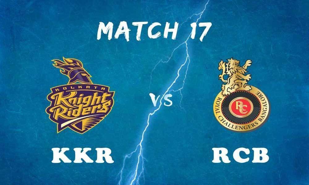IPL 2019 Match 17 Royal Challengers vs Knight Riders