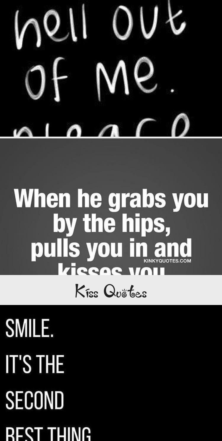Kiss Quotes Kissing Quotes Kissing Quotes For Him Enjoying Life Quotes