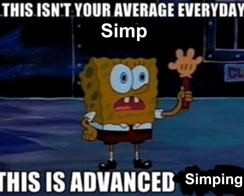 Simp Card Know Your Meme